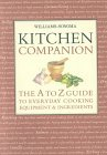 Williams-Sonoma Kitchen Companion: The A to Z Everyday Cooking, Equipment, and Ingredients