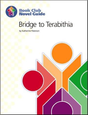 Bridge to Terabithia Novel Guide (Book Club Novel Guide)