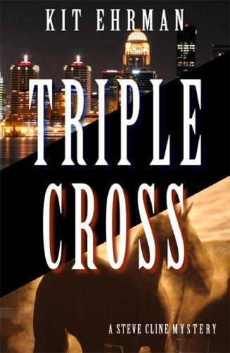 Triple Cross (Steve Cline, #4)
