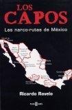 Los Capos: Las Narco Rutas De México