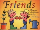 Friends Gift Book: May you always have loving friendships (Keep Coming Back Books)