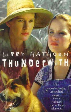Thunderwith by Libby Hathorn
