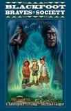 Blackfoot Braves Society: Spirit Totems