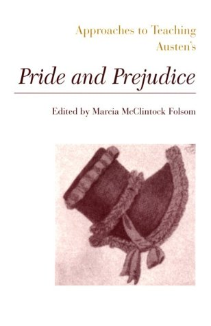 Approaches to Teaching Austen's Pride and Prejudice by Marcia McClintock Folsom