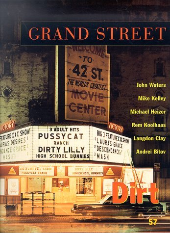Grand Street 57: Dirt (Summer 1996)