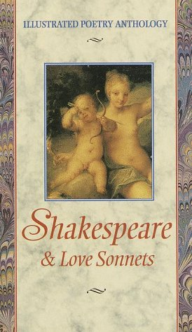 Shakespeare: Love Sonnets (Illustrated Poetry Series)