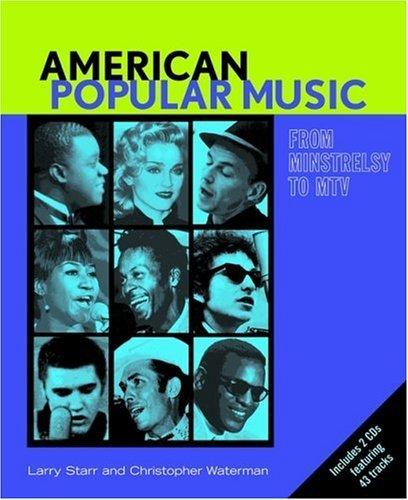 American Popular Music: From Minstrelsy to MTV Text & Audio CDs [With CD]