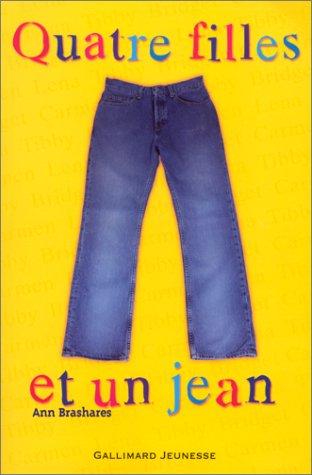 Quatre filles et un jean (Quatre filles et un jean, #1)