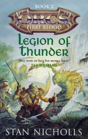 Legion of Thunder by Stan Nicholls