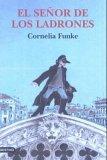 El señor de los ladrones by Cornelia Funke