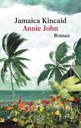 the process of growing up and the theme of rebellion in annie john a novel by jamaica kincaid