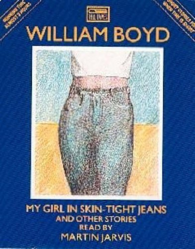 My Girl in Skin Tight Jeans & Other Stories