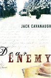 Dear Enemy by Jack  Cavanaugh
