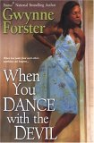 When You Dance With The Devil by Gwynne Forster