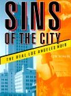 Sins of the City: The Real Los Angeles Noir