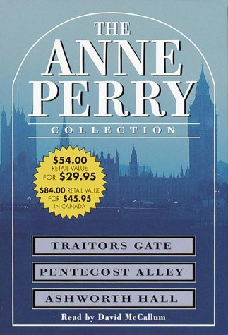 The Anne Perry Value Collection: Traitors Gate / Pentecost Alley / Ashworth Hall (Charlotte & Thomas Pitt, #15-17)