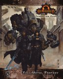Iron Kingdoms Character Guide: Full-Metal Fantasy, Volume One