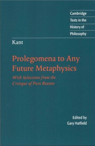 prolegomena-to-any-future-metaphysics-with-selections-from-the-critique-of-pure-reason-texts-in-the-history-of-philosophy
