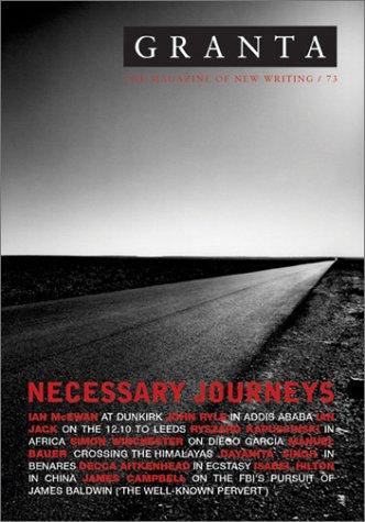 Granta 73: Necessary Journeys