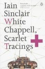 White Chapel, Scarlet Tracings