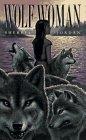 Wolf-Woman by Sherryl Jordan