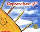 Kids Are Authors: September 12th: We Knew Everything Would Be Allright