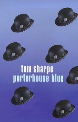 Porterhouse Blue by Tom Sharpe