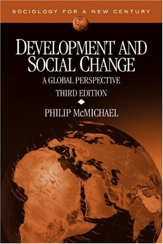 Development and Social Change: A Global Perspective (Sociology for a New Century)