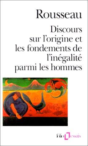 Discours sur lorigine et les fondements de linegalite parmi les hommes (ePUB)