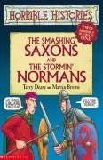 The Smashing Saxons And The Stormin' Normans: Two Horrible Books In One