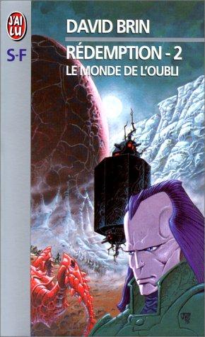 Le Monde de l'Oubli (Rédemption, #2)