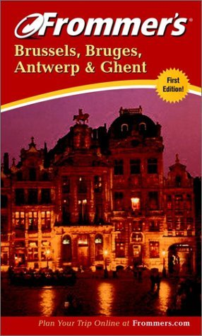Frommer's Brussels & Bruges: With Ghent & Antwerp