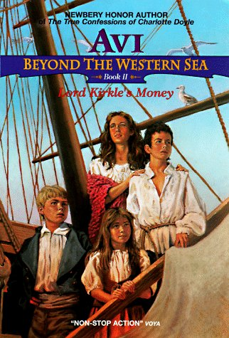 Lord Kirkle's Money (Beyond the Western Sea, #2)