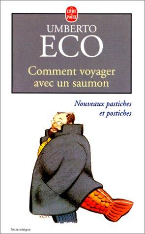 Comment voyager avec un saumon by Umberto Eco