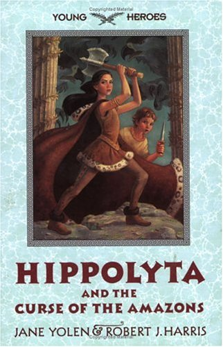 Hippolyta and the Curse of the Amazons by Jane Yolen