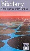 Chroniques martiennes by Ray Bradbury