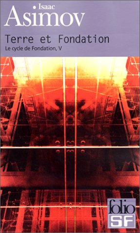 Terre et Fondation (Fondation, #5)