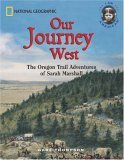 Our Journey West: An Adventure on the Oregon Trail