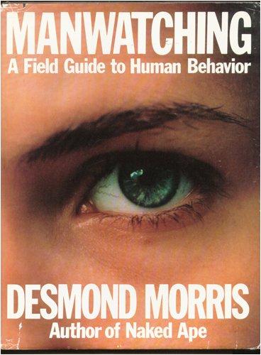 Manwatching by Desmond Morris