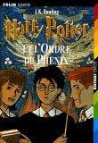 Harry Potter et l'Ordre du Phénix by J.K. Rowling