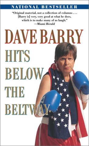dave barry hits below beltway.html