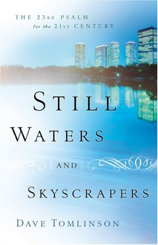 still-waters-and-skyscrapers-the-23rd-psalm-for-the-21st-century