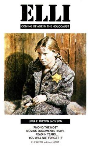 Elli: Coming of Age in the Holocaust(Elli Friedmann)