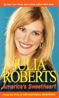 Julia Roberts: America's Sweetheart