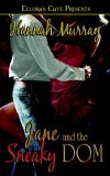 Jane and the Sneaky Dom by Hannah Murray