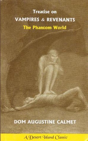 Treatise on Vampires & Revenants: The Phantom World