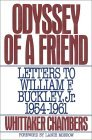 Odyssey of a Friend: Letters to William F. Buckley Jr. 1954-1961