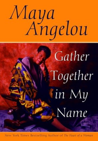 gather together in my by a angelou 130200