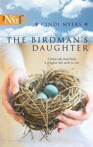 The Birdman's Daughter (Harlequin Next, #38)