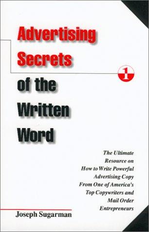 Advertising Secrets of the Written Word by Joseph Sugarman